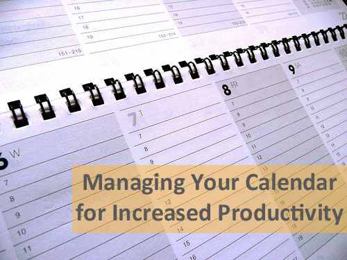 Managing Your Calendar for Increased Productivity