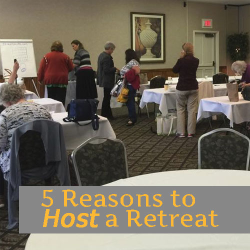 5 Reasons to Host a Retreat
